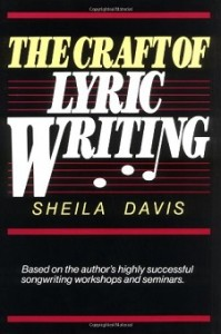 Craft Of Lyric Writing by Sheila Davis