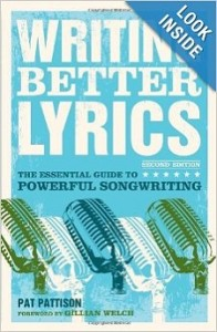 writing better lyrics by Pat Patterson